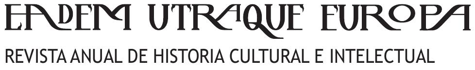 Eadem Utraque Europa. Revista anual de historia cultural e intelectual